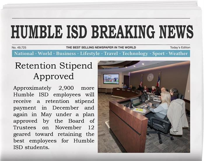 Retention Stipend Approved for 2,900 More Humble ISD Employees